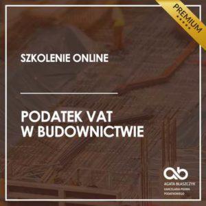 Podatek VAT w budownictwie – wersja premium