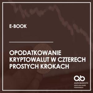 Opodatkowanie kryptowalut w czterech prostych krokach (e-book)