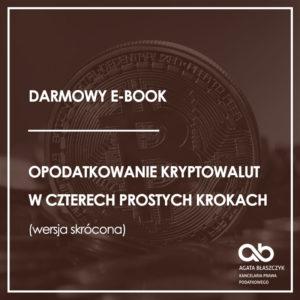 Opodatkowanie kryptowalut w czterech prostych krokach (e-book – wersja skrócona)